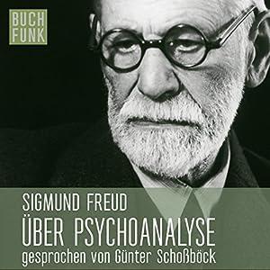 Über Psychoanalyse Hörbuch