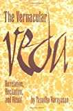 The Vernacular Veda: Revelation, Recitation and Ritual (Studies in Comparative Religion)