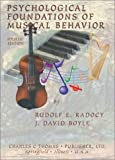 img - for Psychological Foundations of Musical Behavior 4th edition by Rudolf E. Radocy, J. David Boyle (2003) Paperback book / textbook / text book