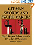 German Swords and Sword Makers: Edged...