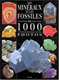 img - for Min raux et fossiles 1000 photos book / textbook / text book