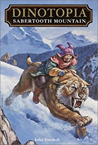 Sabertooth Mountain (Dinotopia) by John Vornholt