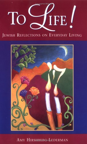 To Life Jewish Reflections on Everyday Living097620052X : image