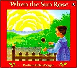 when the sun rose barbara helen berger 9780698114340
