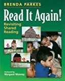img - for Read It Again!: Revisiting Shared Reading book / textbook / text book