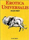echange, troc Gilles Neret - Erotica universalis