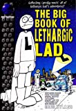 img - for The Big Book of Lethargic Lad book / textbook / text book