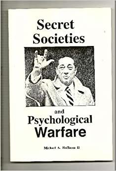 alchemy secret societies and psychological warfare
