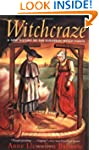 Witchcraze: New History of the Europe...