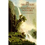 The Frontier in American History ~ Frederick Jackson Turner