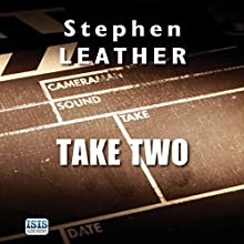 Take Two Audiobook by Stephen Leather Narrated by Annie Aldington