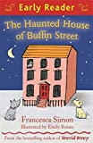 Haunted House of Buffin Street (Early Reader)