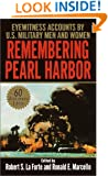 Remembering Pearl Harbor: Eyewitness Accounts by U.S. Military Men and Women