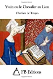 img - for Yvain ou le Chevalier au Lion by Chr??tien de Troyes (2015-06-05) book / textbook / text book