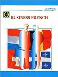 echange, troc Assimil - Collection Langues des Affaires - Business French (1 livre + coffret de 4 CD) (en anglais)