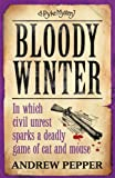 img - for Bloody Winter (A Pyke Mystery) book / textbook / text book