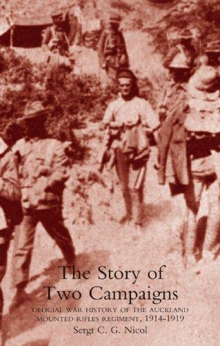Histoire de deux campagnes : histoire de la guerre officielle de l'Auckland monté Rifles Regiment, 1914-1919