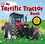 My Terrific Tractor Book! (Dk Preschool)