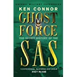 Ghost Force: The Secret History Of The SAS (CASSELL MILITARY PAPERBACKS)by Ken Connor