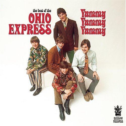 The Ohio Express - The Best of the Ohio Express: Yummy Yummy Yummy - Zortam Music