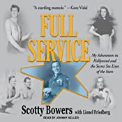 Full Service: My Adventures in Hollywood and the Secret Sex Lives of the Stars | [Scotty Bowers, Lionel Friedberg]