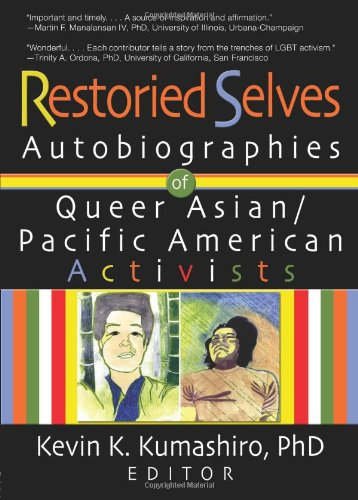 Restoried Selves: Autobiographies of Queer Asian /...
