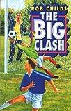 Rob Childs The Big Clash