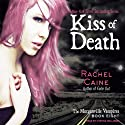 Kiss of Death: Morganville Vampires, Book 8 (       UNABRIDGED) by Rachel Caine Narrated by Cynthia Holloway