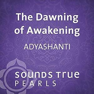 The Dawning of Awakening Speech