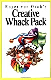 Creative Whack Pack (0880793589) by Von Oech, Roger
