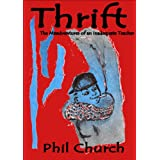 Thrift (The Misadventures of an Inadequate Teacher)by Phil Church