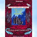 The Lady of the Sorrows: The Bitterbynde, Book 2 (       UNABRIDGED) by Cecilia Dart-Thornton Narrated by Kris Faulkner