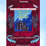The Lady of the Sorrows: The Bitterbynde, Book 2   Cecilia Dart-Thornton