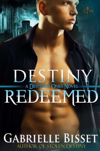 Destiny Redeemed by Gabrielle Bisset