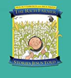 Nick Butterworth The Rich Farmer: Stories Jesus Told