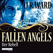 H&ouml;rbuch Der Rebell (Fallen Angels 3)