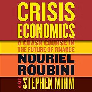 Crisis Economics Audiobook
