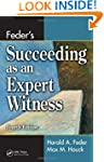 Feder's Succeeding as an Expert Witne...