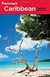 img - for Frommer's Caribbean 2011 (Frommer's Complete Guides) by Darwin Porter (2010-08-23) book / textbook / text book