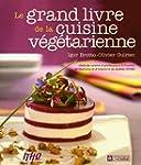 Le grand livre de la cuisine v�g�tari...