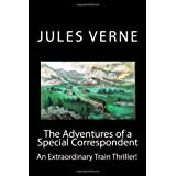 The Adventures of a Special Correspondent ~ Jules Verne