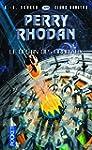 Perry Rhodan n�329 : Le Destin des Or...