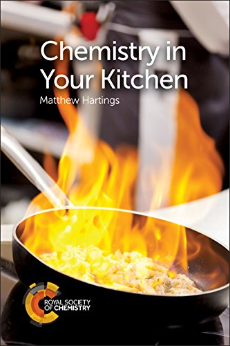 Chemistry in Your Kitchen by Matthew Hartings