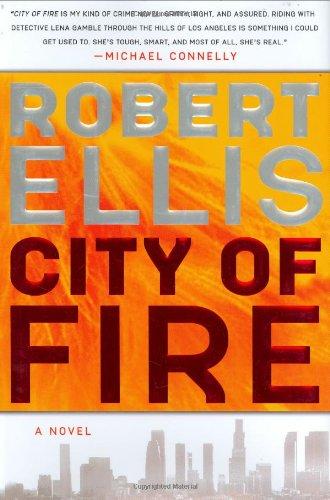 City of Fire (Lena Gamble Novels)