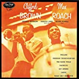 Clifford Brown and Max Roach: Remastered