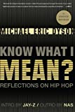 Know What I Mean?: Reflections on Hip-Hop