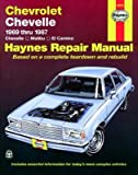 Chevrolet Chevelle, Malibu and El Camino Haynes Repair Manual for 1969 thru 1987