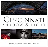 img - for Cincinnati Shadow and Light book / textbook / text book