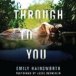 Through to You | Emily Hainsworth