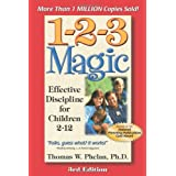 1-2-3 Magic: Effective Discipline for Children 2-12 ~ Thomas W. Phelan